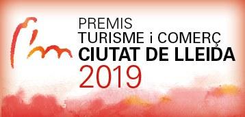 Premis de Turisme i Comerç Ciutat de Lleida 2019