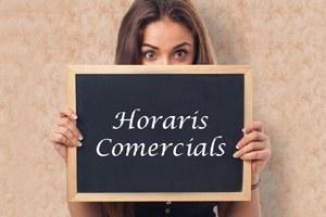 HORARIS COMERCIALS